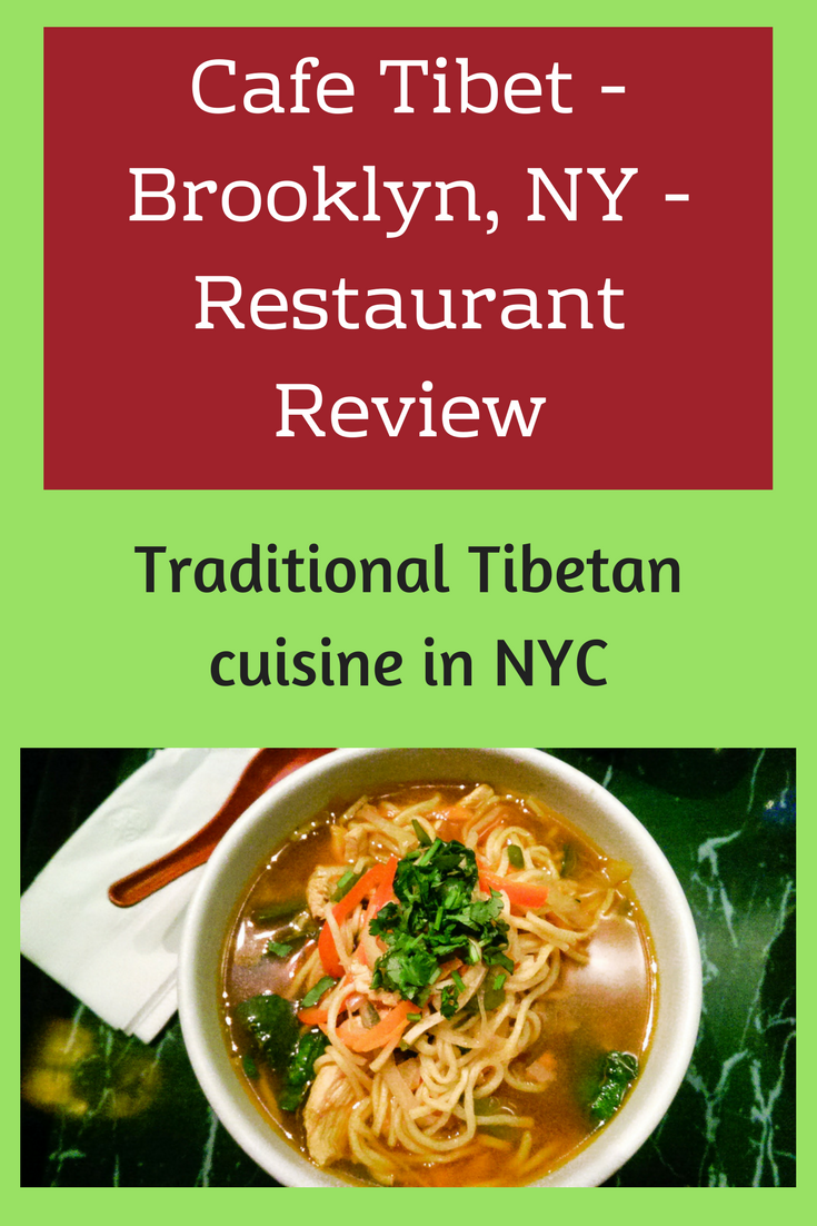 Cafe Tibet - Brooklyn (NYC) - Restaurant Review