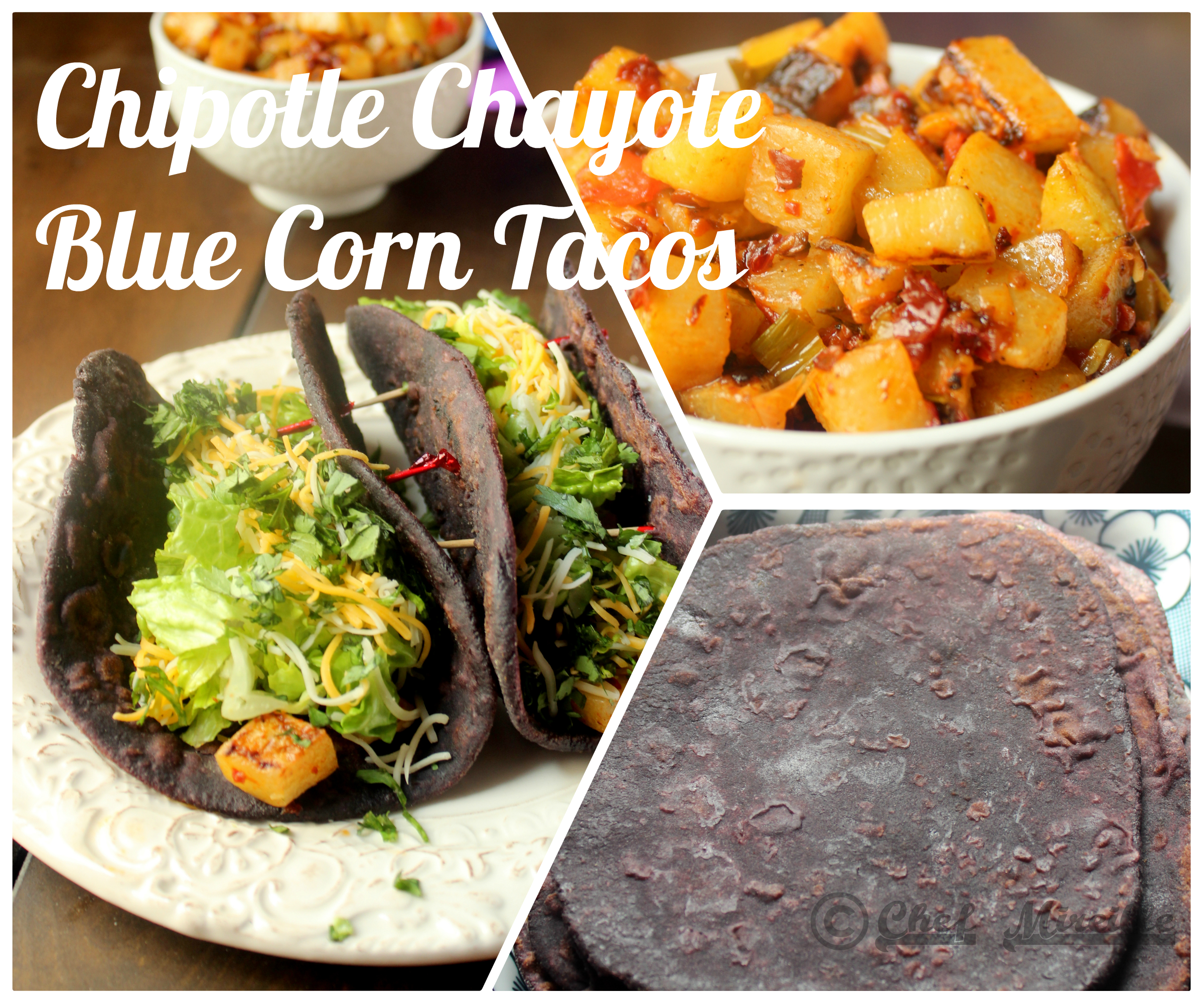 Chipotle Chayote Blue Corn Tortillas