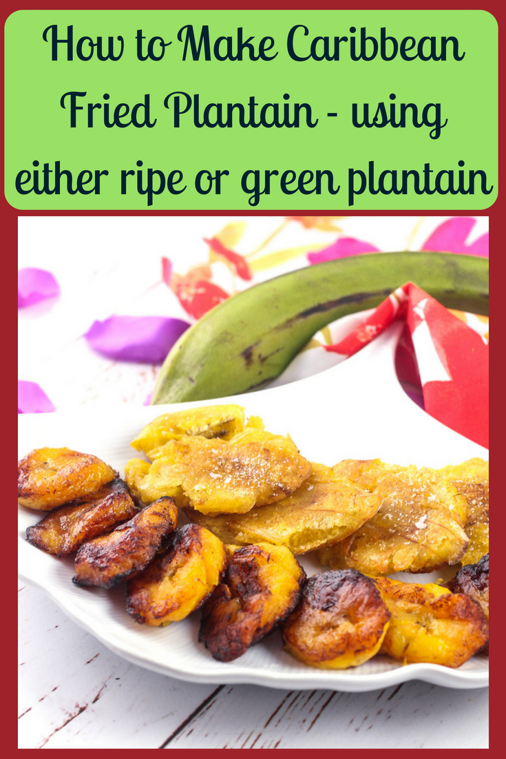 How to Make Caribbean Fried Plantain