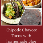 Chipotle Chayote Blue Corn Tacos