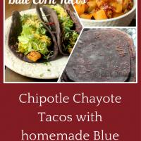 Chipotle Chayote Blue Corn Tacos
