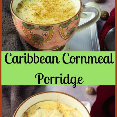Caribbean Cornmeal Porridge