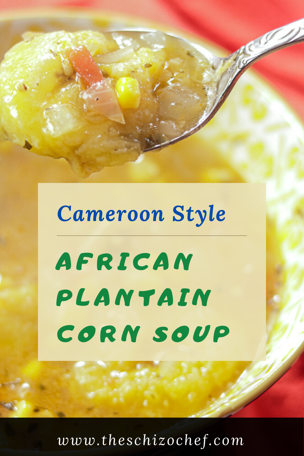 bowl of African Plantain Corn Soup with text