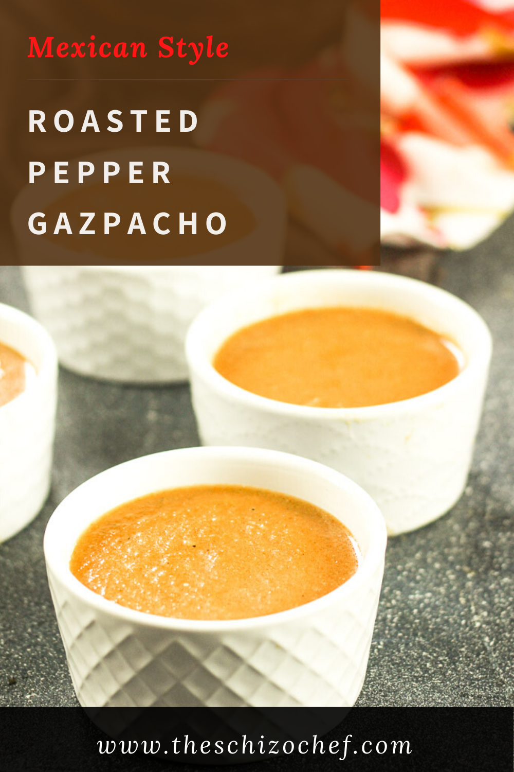 bowls of Roasted Pepper Gazpacho with text