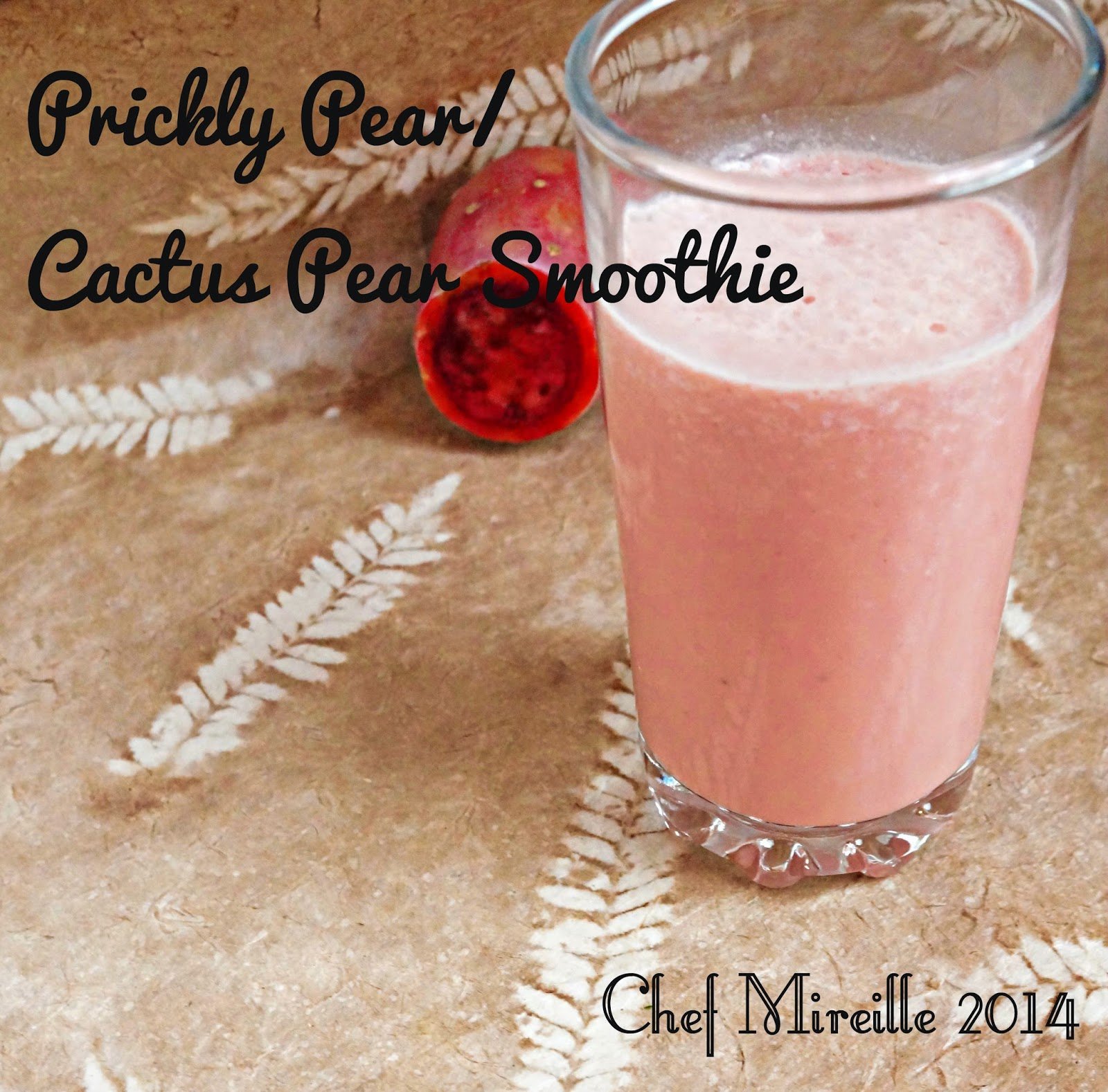 Prickly Pear Caribbean Smoothie