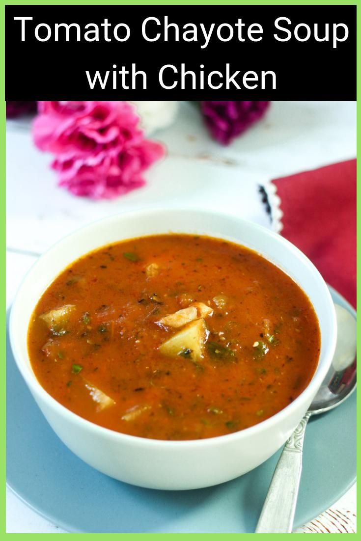 Tomato Chayote Chicken Soup