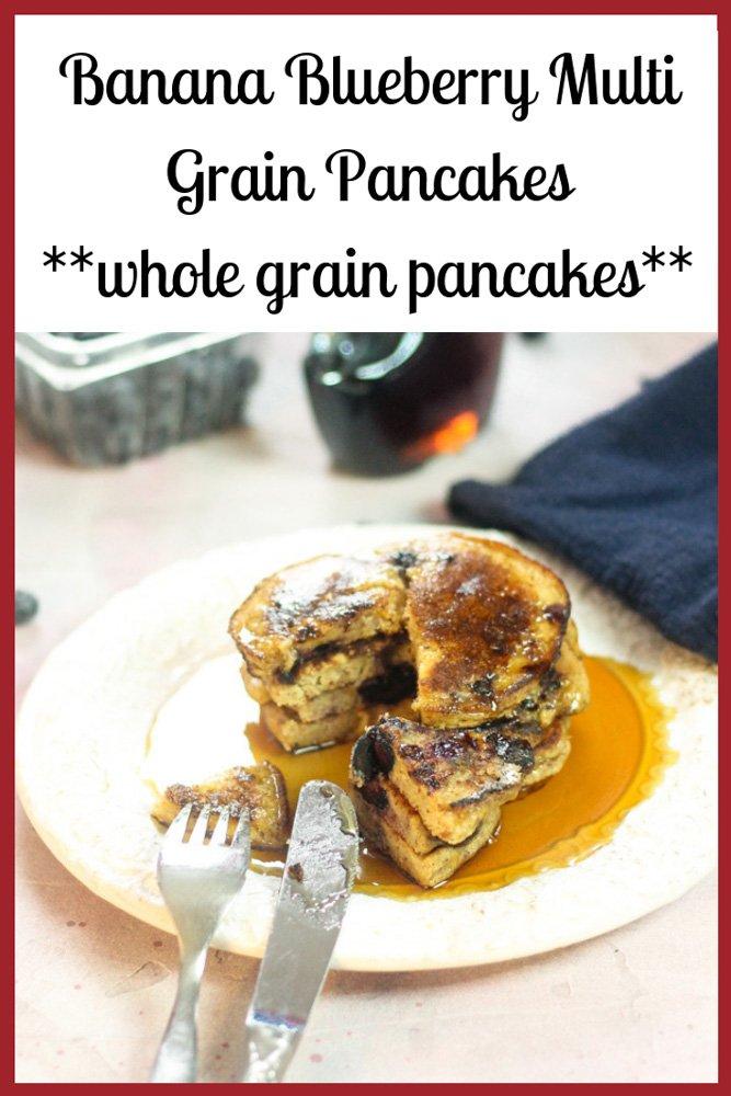 Banana Blueberry Multi Grain Pancakes