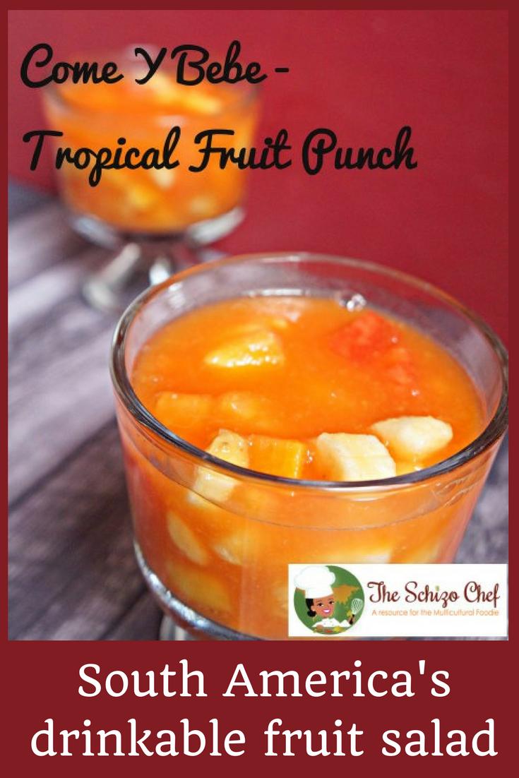 Come Y Bebe - Tropical Fruit Salad