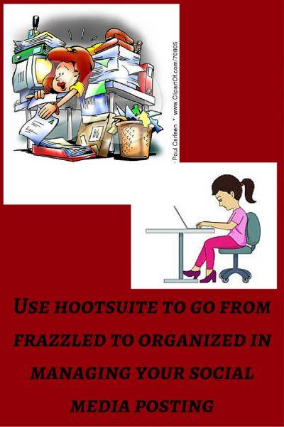 Hootsuite, Organization Tips, Social Media Tips