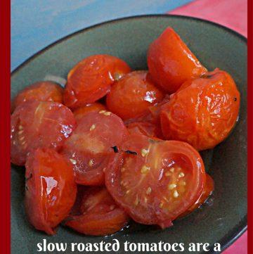 Slow Roasted Tomatoes, Overnight Roasted Tomatoes