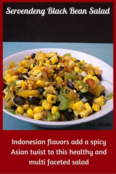 Black Bean Salad, Seroendeng