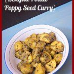 Aloo Posto, Potato Curry