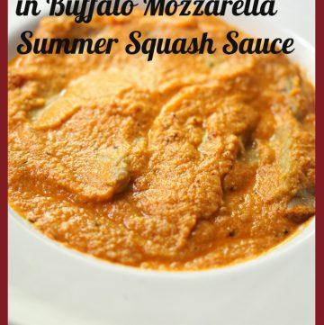 Double Spinach Ravioli in Buffalo Mozzarella Summer Squash Sauce