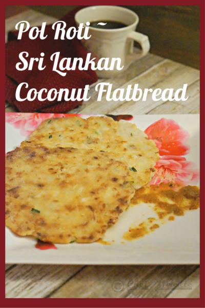 Pol Roti - Sri Lankan Coconut Flatbread