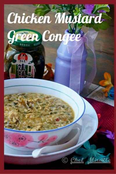 Congee, Juk, Chicken Mustard Green Congee