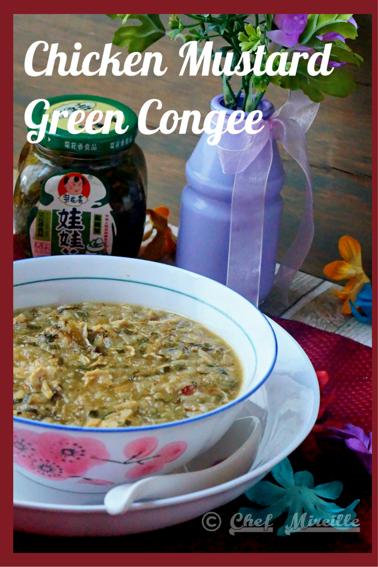 Chicken Mustard Green Congee – Chinese Breakfast Rice Porridge