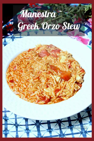 Manestra - Greek Orzo Stew