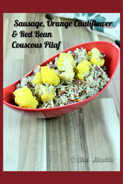 Sausage, Cauliflower and Red Bean Couscous Pilaf