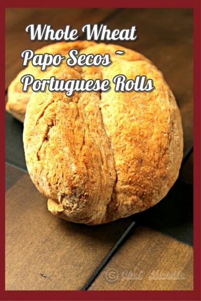 Whole Wheat Papo Secos - Portuguese Rolls for #BreadBakers