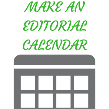 Blogging Tips - Why & How to Make an Editorial Calendar
