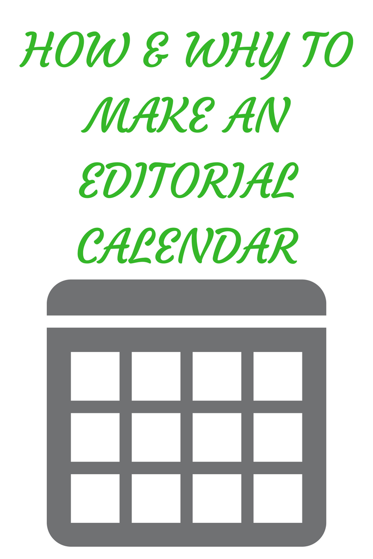 Blogging Tips – Why & How to Make an Editorial Calendar