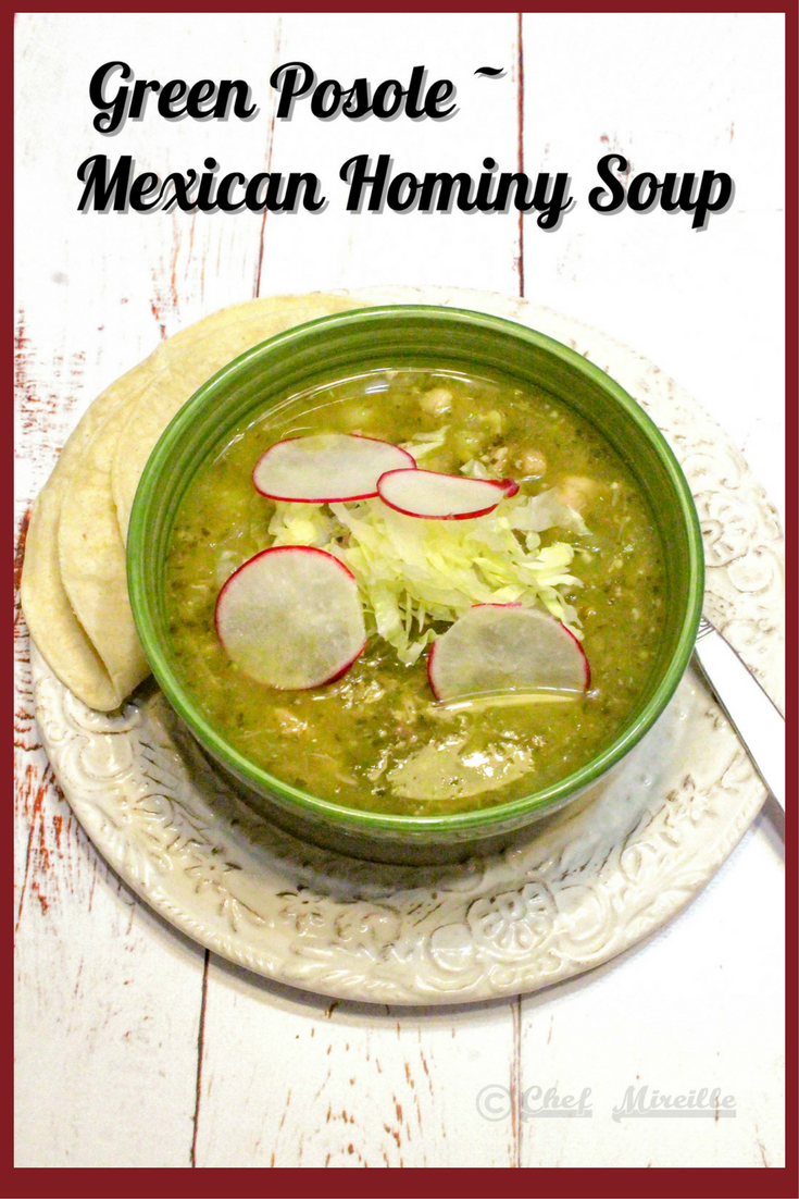 Green Pozole - Pozole Verde - Mexican Hominy Soup with Chicken & Pork
