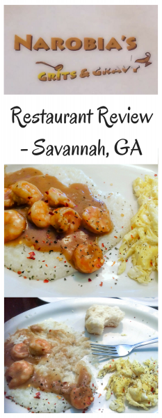 Restaurant Review - Narobia's Grits & Gravy - Savannah, GA