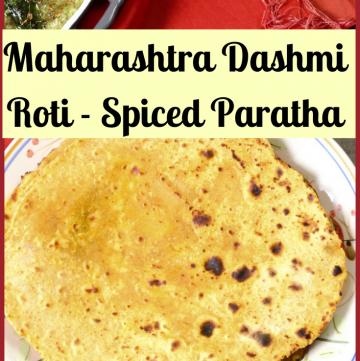Dashmi Roti - Maharashtra Spiced Paratha