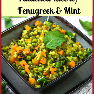 Methi Pudina Poha – Flattened Rice with Fenugreek & Mint