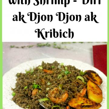Haitian Black Mushroom Rice with Shrimp - Diri Ak Djon Djon ak Kribich