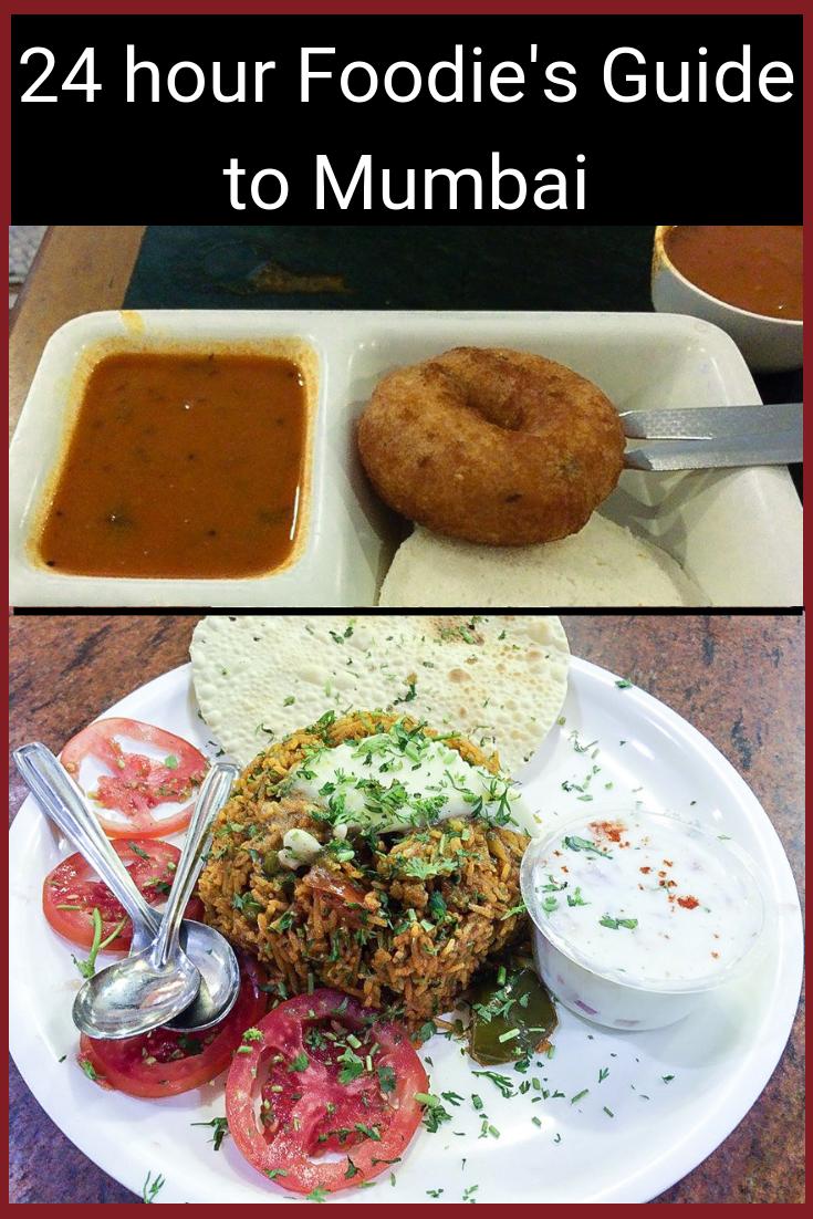 24 hour Foodie's Guide to Mumbai