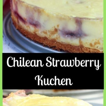 Chilean Strawberry Kuchen ~ Cream Tart