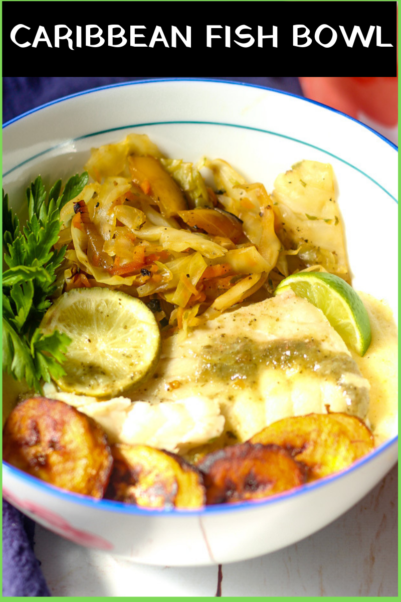 Caribbean Fish Bowl recipe with steamed fish, sauteed cabbage, fried plantain and creamy funchi (Caribbean style polenta)