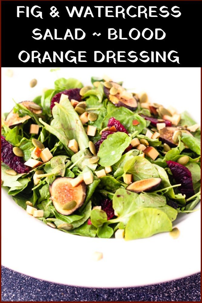 Fig & Watercress Salad with Blood Orange Yogurt Dressing - A simple salad with fresh ingredients, smoky cheese and a creamy dressing. What better way to celebrate healthy eating! #salad #figs #bloodorange #watercress #vegetarian