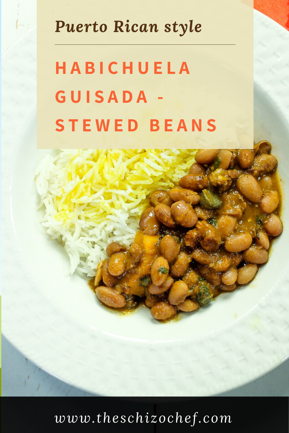 plate of rice and Habichuela Guisada - Puerto Rican Stewed Beans with text