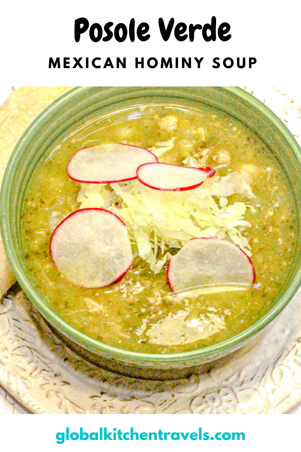 bowl of pozole verde soup garnished with radish and cabbage with text