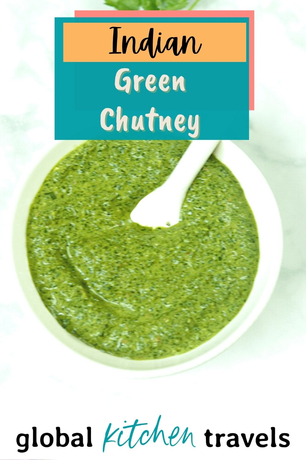 Indian Cilantro Mint Chutney in a bowl with text and logo