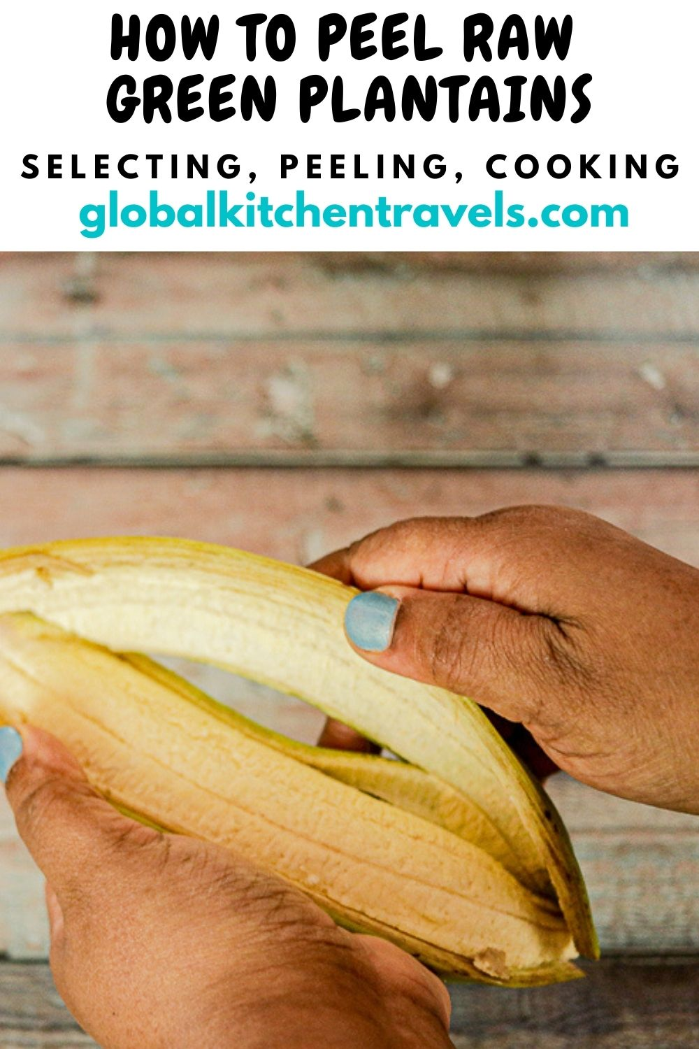 Peeling a plantain with text