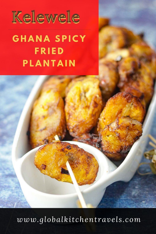 Kelewele or Aloco - Spicy Fried Plantain