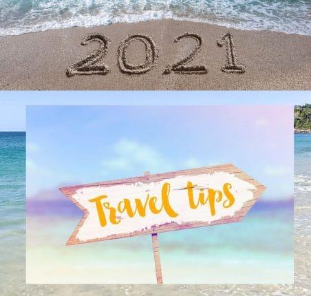 7 Travel Tips for 2021