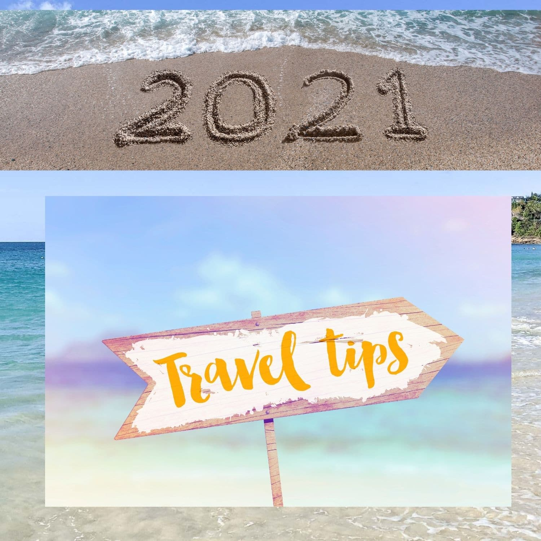 Travel Tips for Safe Travel in 2021