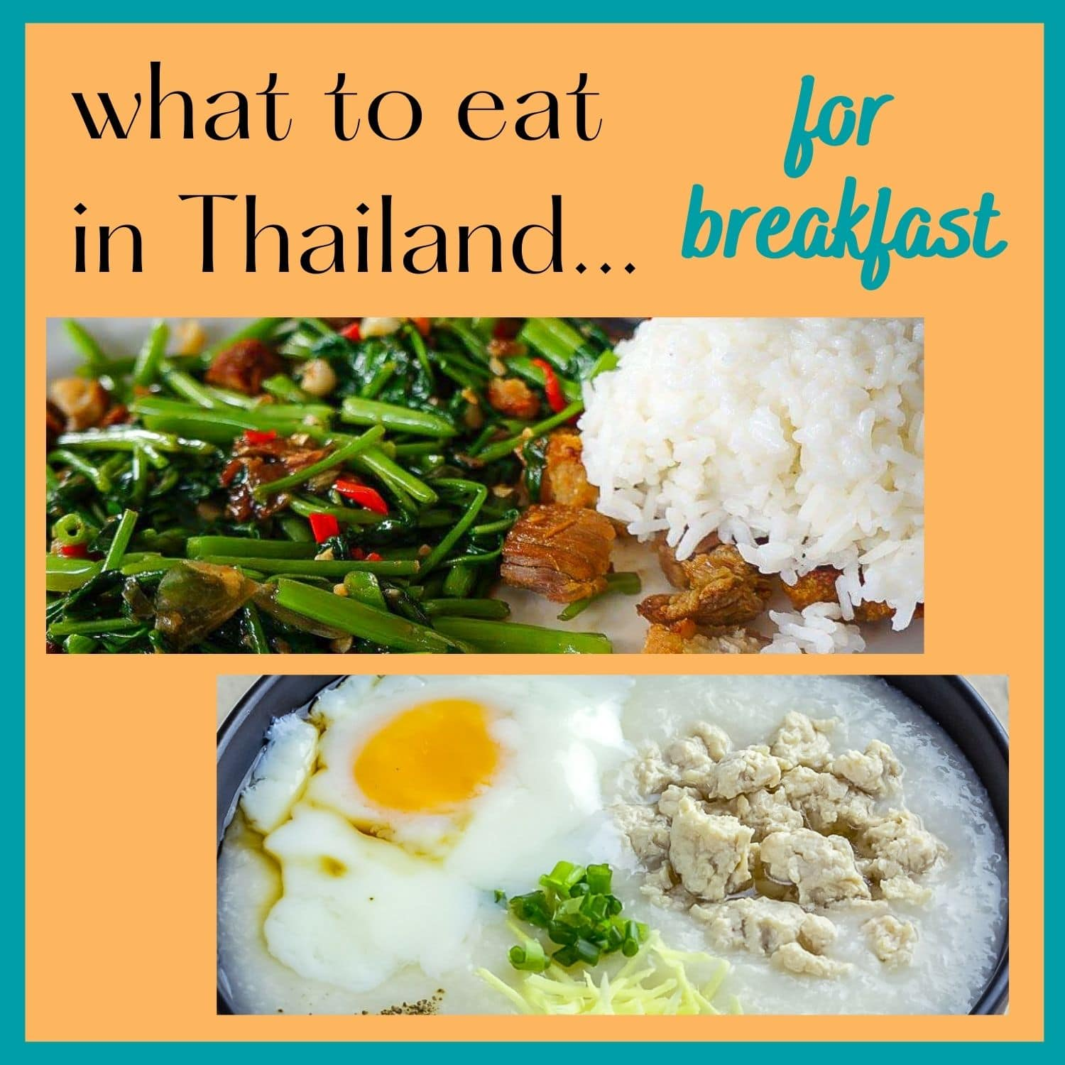 What to eat for breakfast in Thailand with text